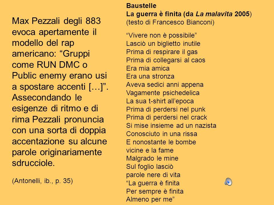 Baustelle La guerra è finita (da La malavita 2005) (testo di Francesco Bianconi) Vivere non è possibile Lasciò un biglietto inutile Prima di respirare