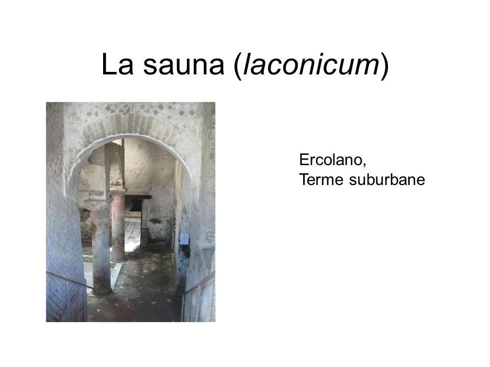 La sauna (laconicum) Ercolano, Terme suburbane