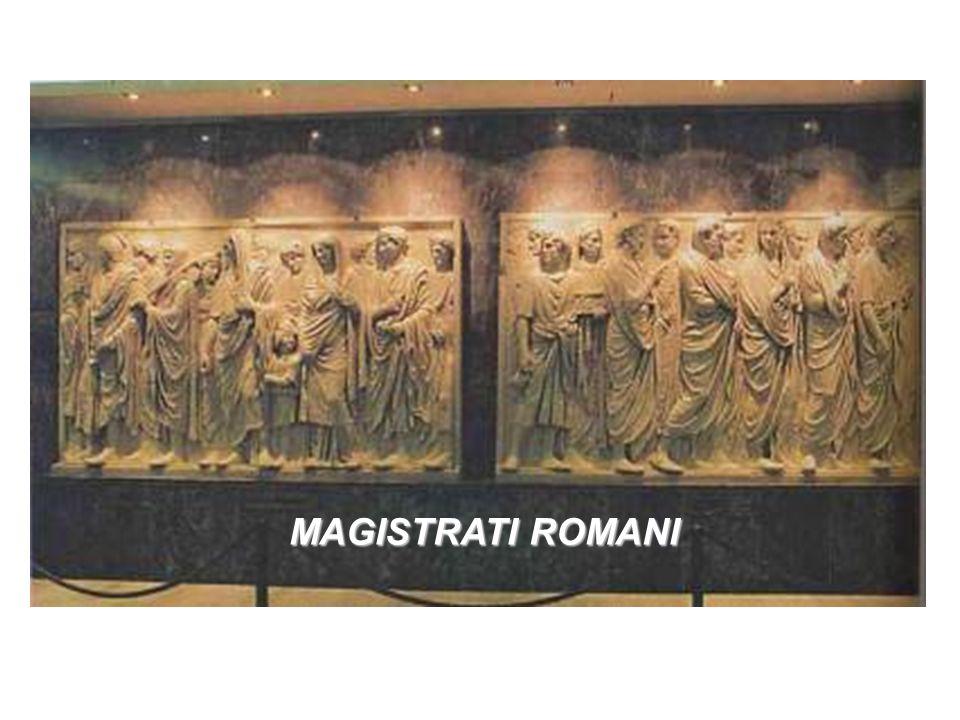 I MAGISTRATI DELLO STATO ROMANO MAGISTRATI ROMANI