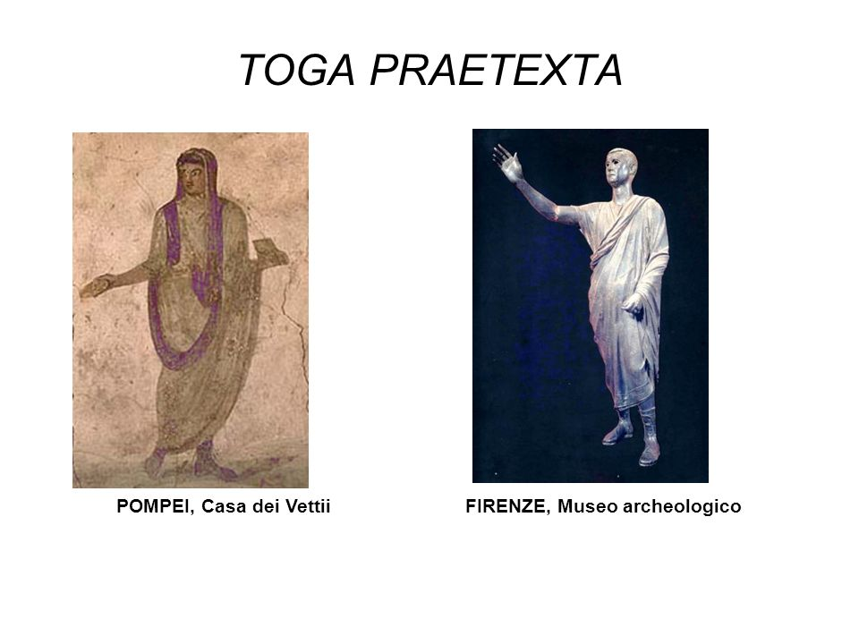 TOGA PRAETEXTA POMPEI, Casa dei VettiiFIRENZE, Museo archeologico