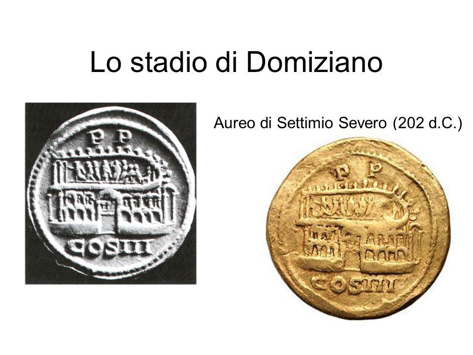 Lo stadio di Domiziano Aureo di Settimio Severo (202 d.C.)