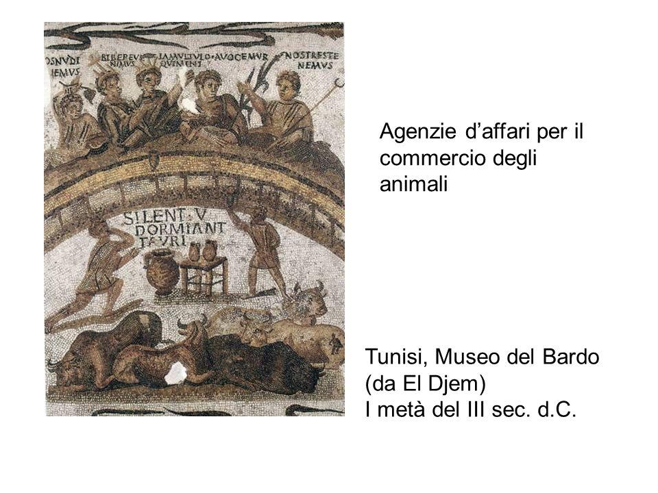 Agenzie daffari per il commercio degli animali Tunisi, Museo del Bardo (da El Djem) I metà del III sec.
