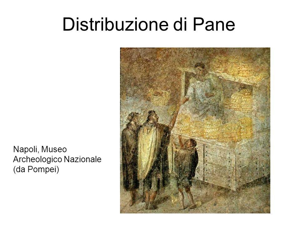 Distribuzione di Pane Napoli, Museo Archeologico Nazionale (da Pompei)