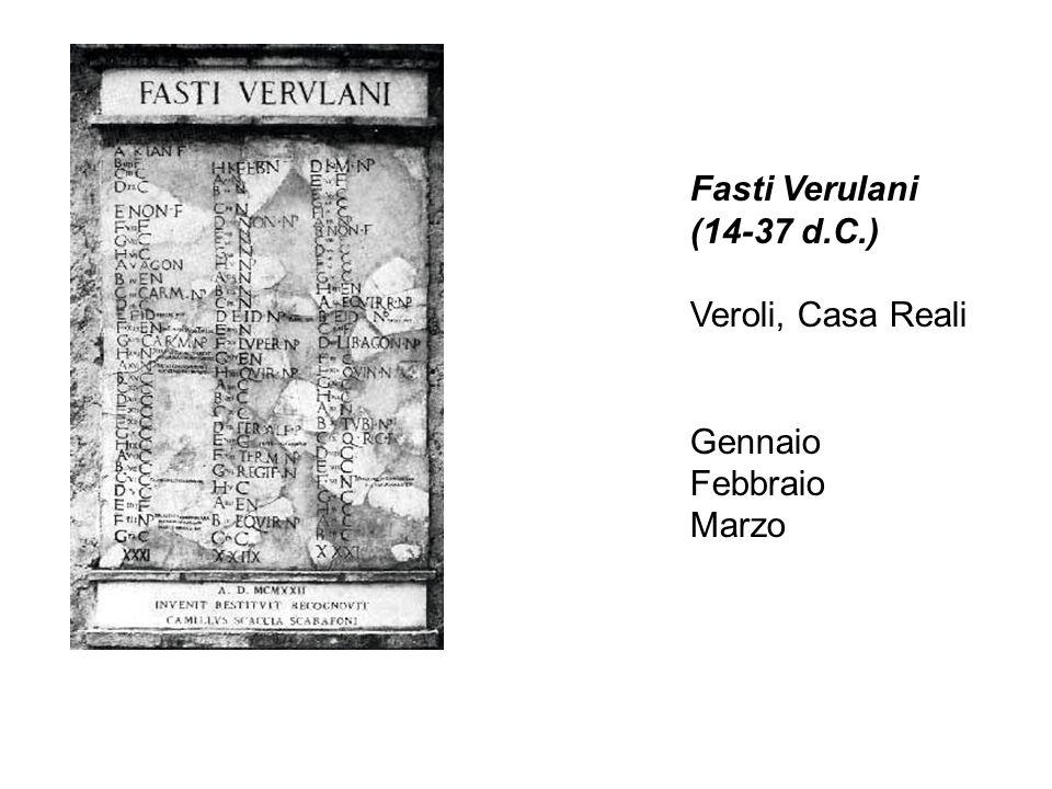 Fasti Verulani (14-37 d.C.) Veroli, Casa Reali Gennaio Febbraio Marzo