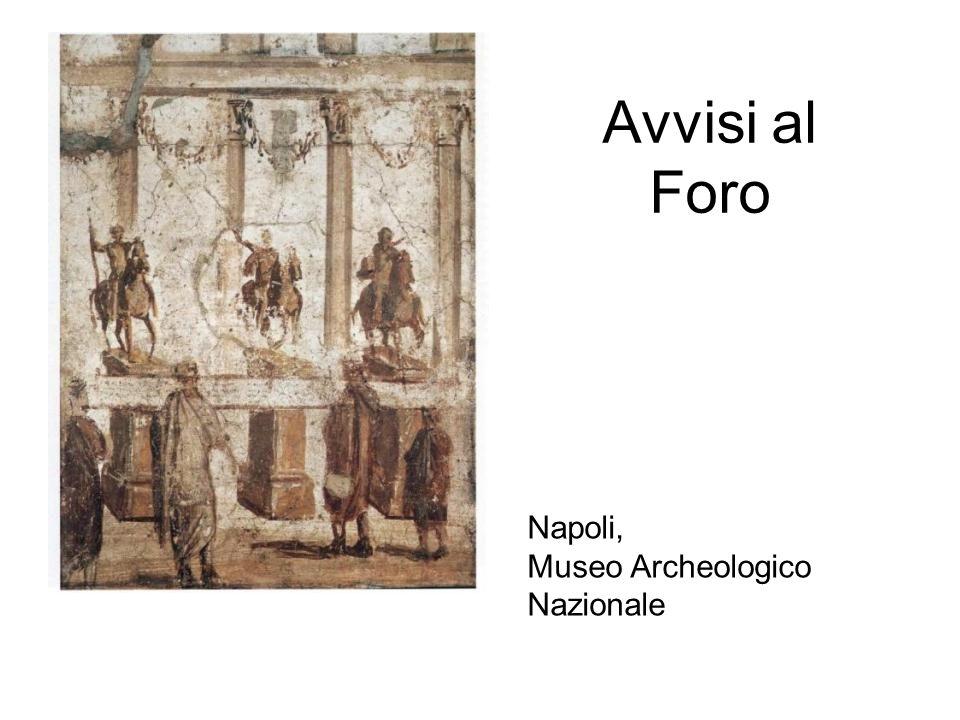 Avvisi al Foro Napoli, Museo Archeologico Nazionale
