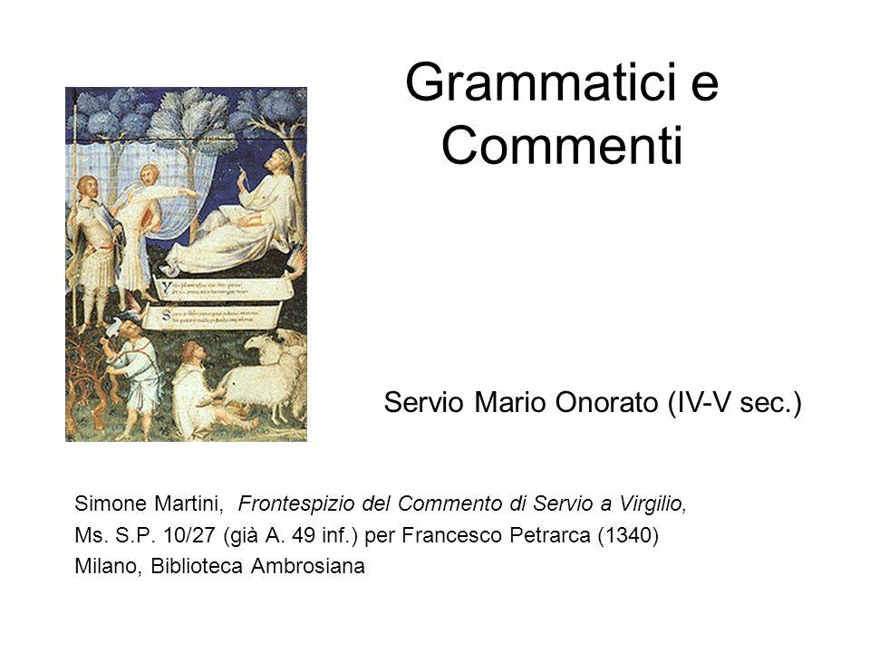 Grammatici e Commenti Simone Martini, Frontespizio del Commento di Servio a Virgilio, Ms. S.P. 10/27 (già A. 49 inf.) per Francesco Petrarca (1340) Mi