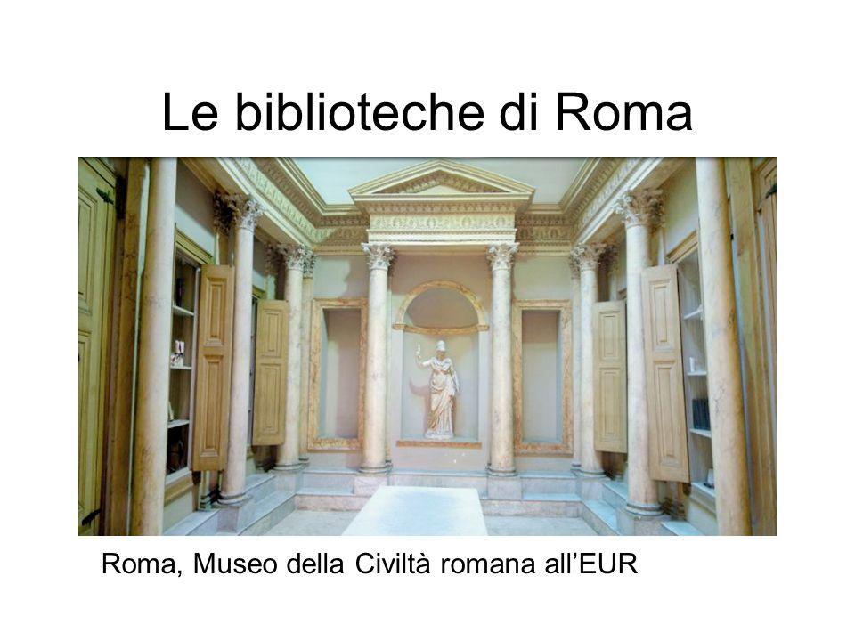 Le biblioteche di Roma Roma, Museo della Civiltà romana allEUR