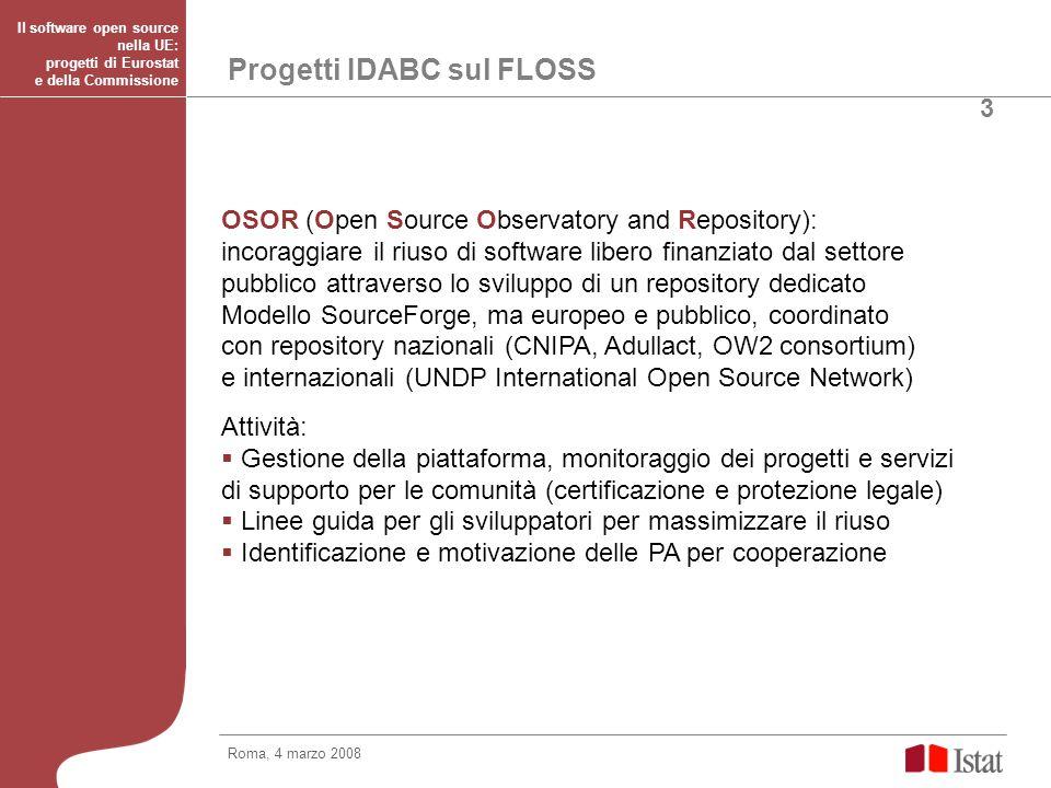 Progetti IDABC sul FLOSS EUPL : European Union Public Licence licenza europea ufficialmente compatibile con le leggi dei 27 paesi compatibile con GPLv2 e altre licenze aperte Roma, 4 marzo 2008 Il software open source nella UE: progetti di Eurostat e della Commissione 4 Il FLOSS è una delle dodici sfide per il programma 2009-2010 del Framework Programme 7 (v.