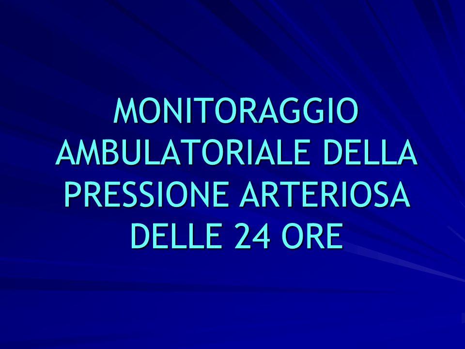 26 MONITORAGGIO AMBULATORIALE DELLA PRESSIONE ARTERIOSA DELLE 24 ORE