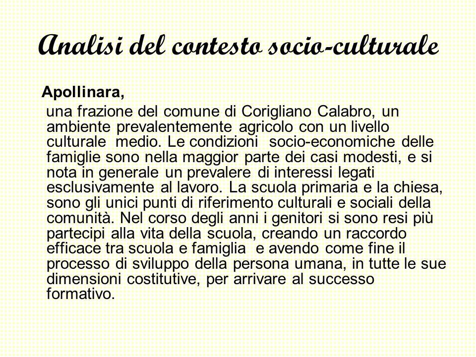 Analisi del contesto socio-culturale Apollinara, una frazione del comune di Corigliano Calabro, un ambiente prevalentemente agricolo con un livello cu
