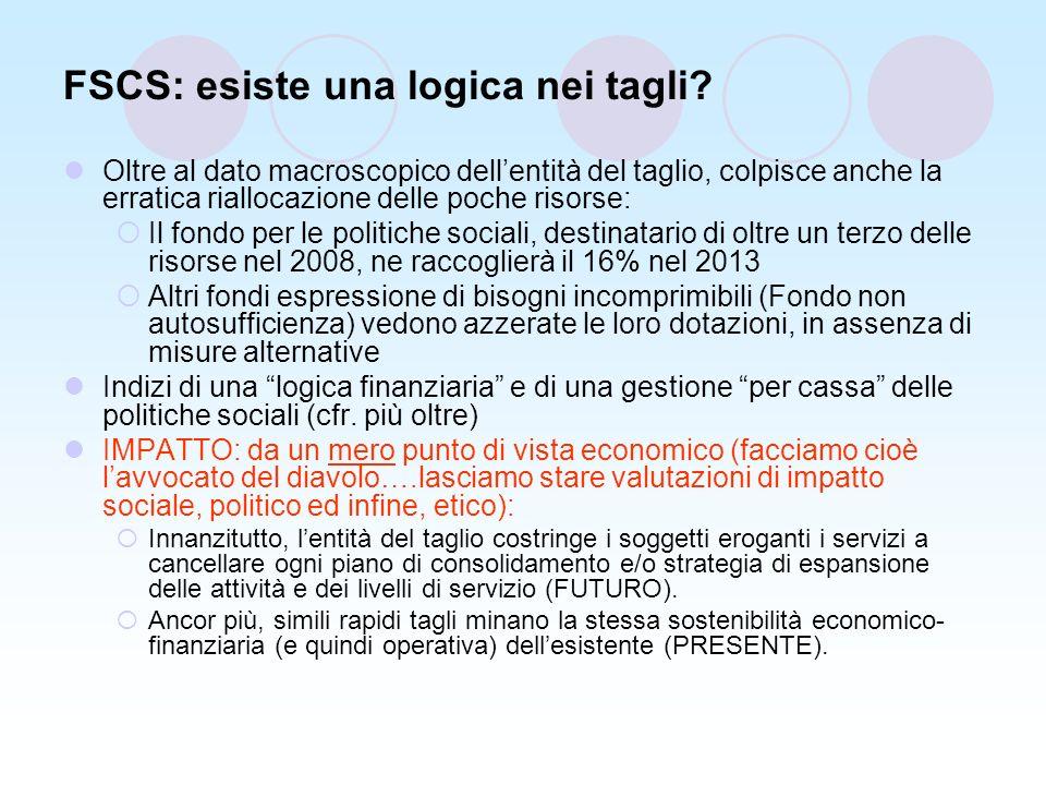 FSCS: esiste una logica nei tagli.