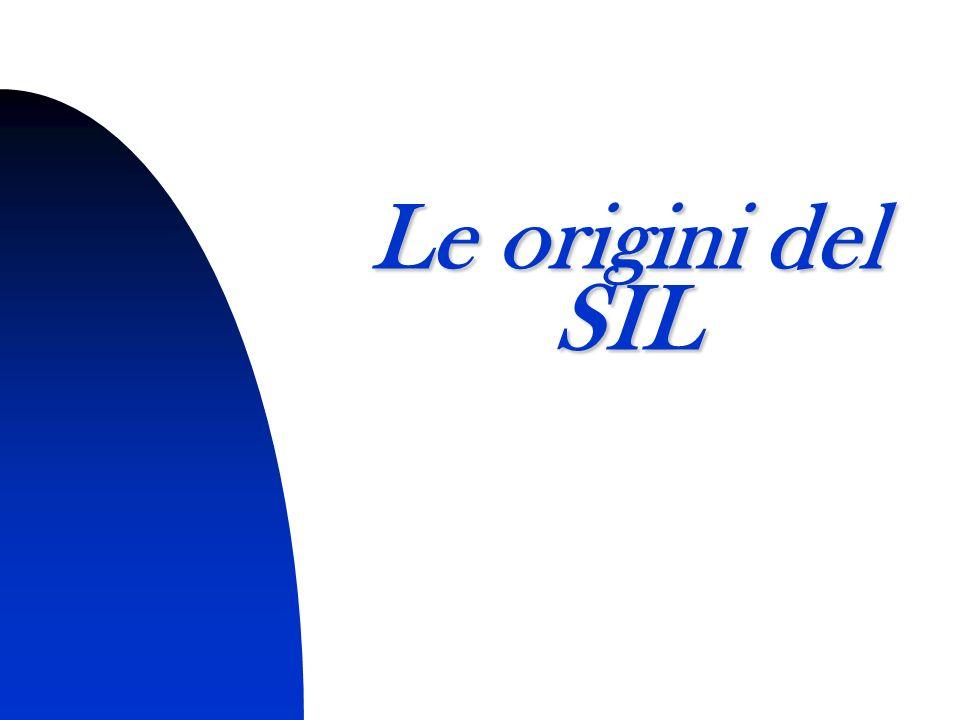 4 Le origini del SIL
