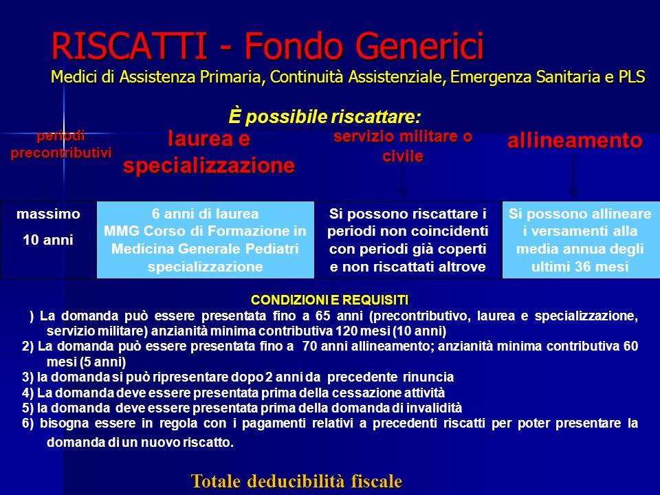 RISCATTI - Fondo Generici Medici di Assistenza Primaria, Continuità Assistenziale, Emergenza Sanitaria e PLS massimo 10 anni 6 anni di laurea MMG Cors