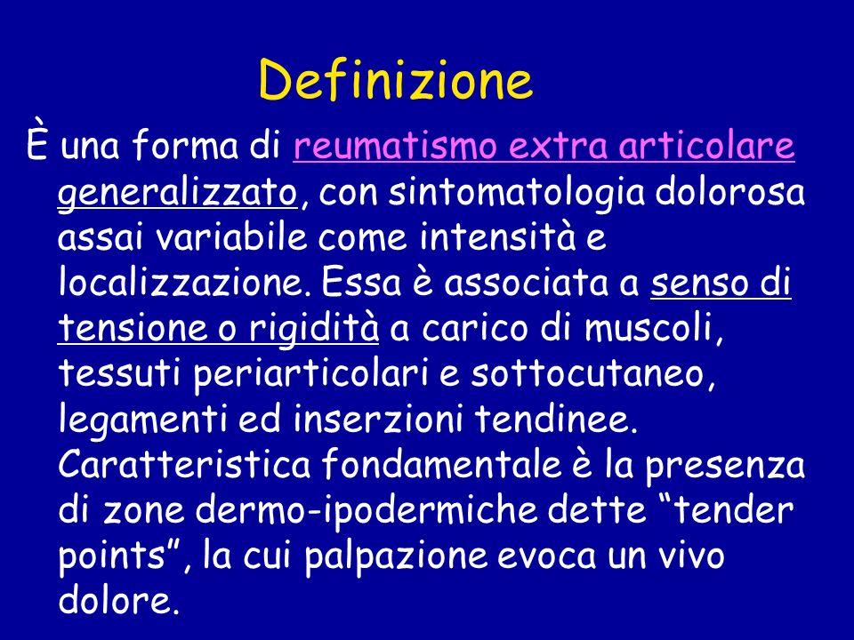 Definizione È una forma di reumatismo extra articolare generalizzato, con sintomatologia dolorosa assai variabile come intensità e localizzazione. Ess