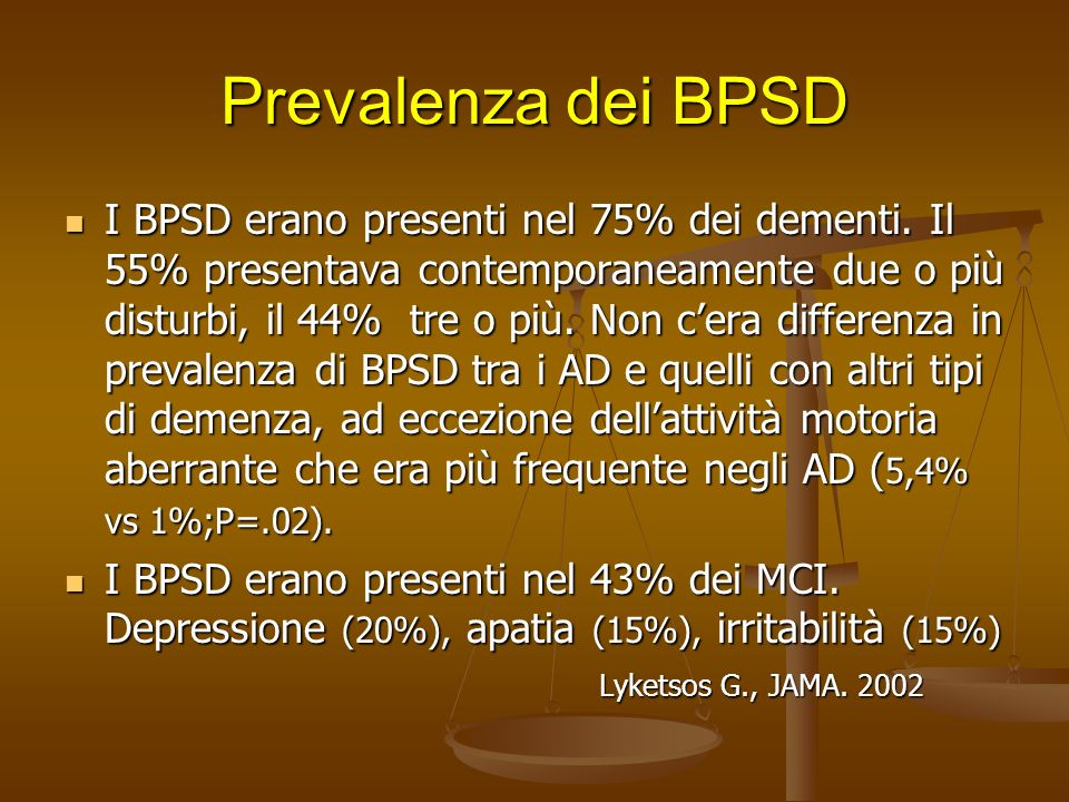 Disturbi psico-comportamentali e demenza