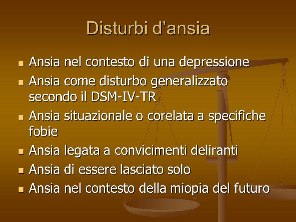SINTOMI PSICHICI Disturbi dansia Sensazione di apprensione causata da pericolo anticipato sia esogeno che endogeno.I disturbi dansia hanno una patogen