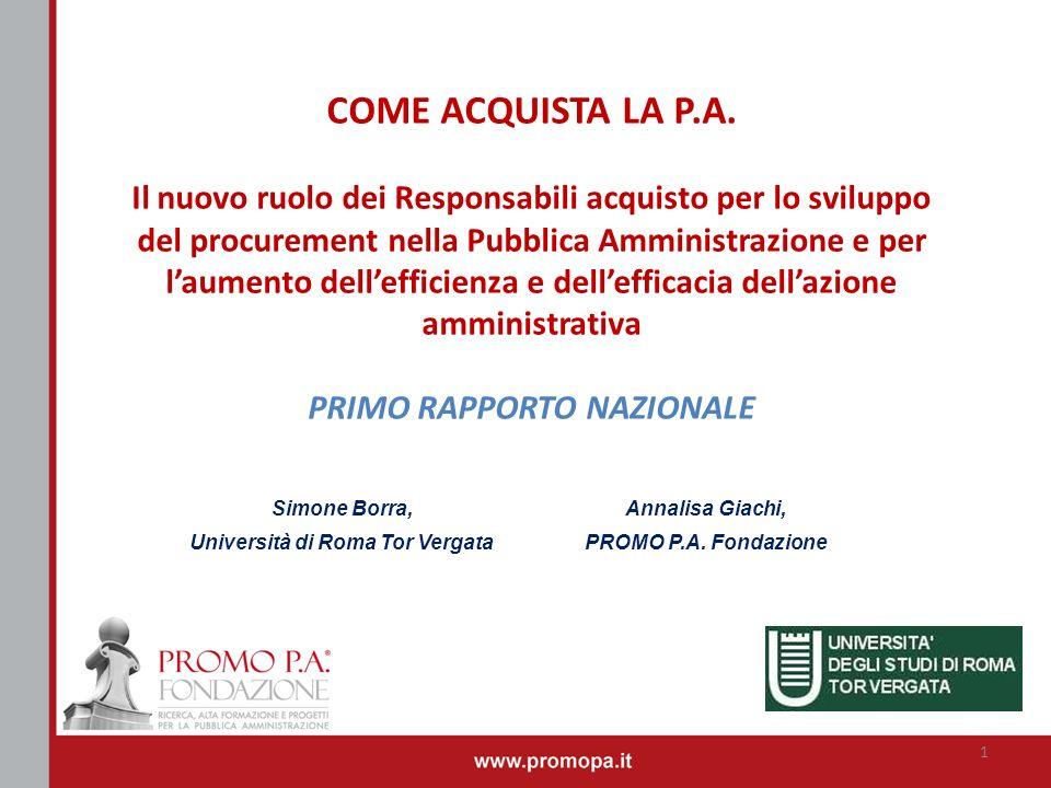 Annalisa Giachi, PROMO P.A. Fondazione COME ACQUISTA LA P.A. Il nuovo ruolo dei Responsabili acquisto per lo sviluppo del procurement nella Pubblica A