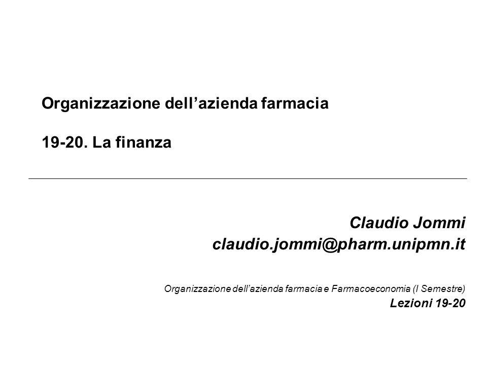 Claudio Jommi © Org Az Farm I Finanza 12 I mutui bancari Def.