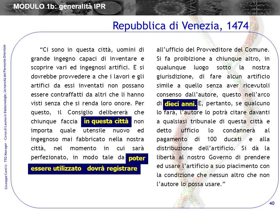 40 Giuseppe Conti © – TTO Manager - Corso di Laurea in Biotecnologie, Università del Piemonte Orientale Ci sono in questa città, uomini di grande inge