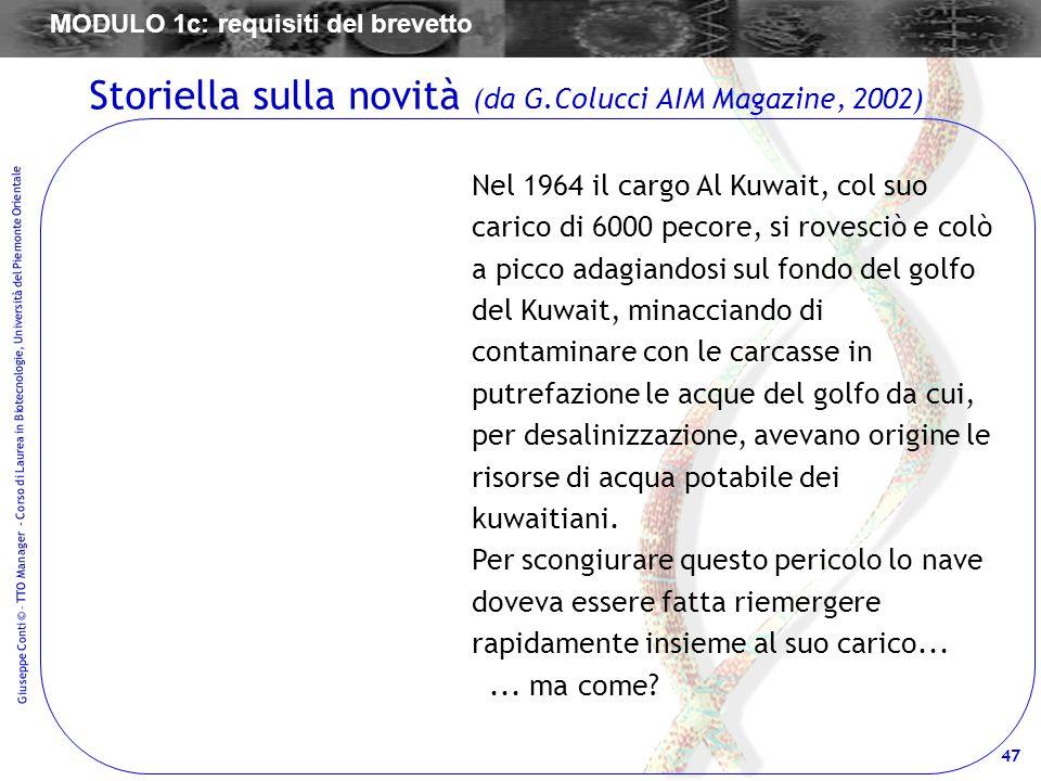 47 Giuseppe Conti © – TTO Manager - Corso di Laurea in Biotecnologie, Università del Piemonte Orientale Nel 1964 il cargo Al Kuwait, col suo carico di