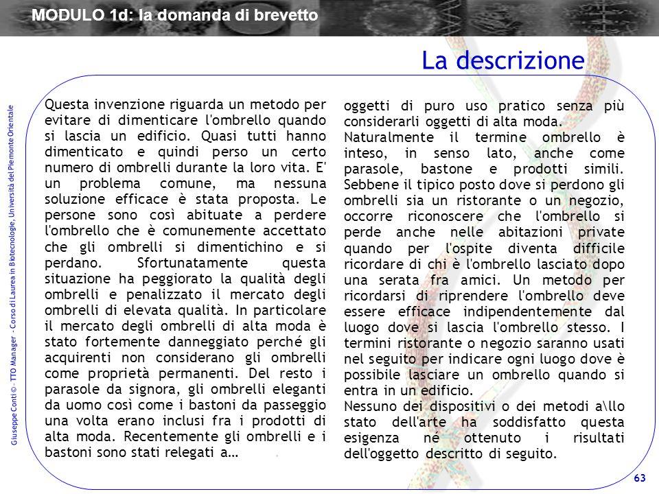 63 Giuseppe Conti © – TTO Manager - Corso di Laurea in Biotecnologie, Università del Piemonte Orientale Questa invenzione riguarda un metodo per evita