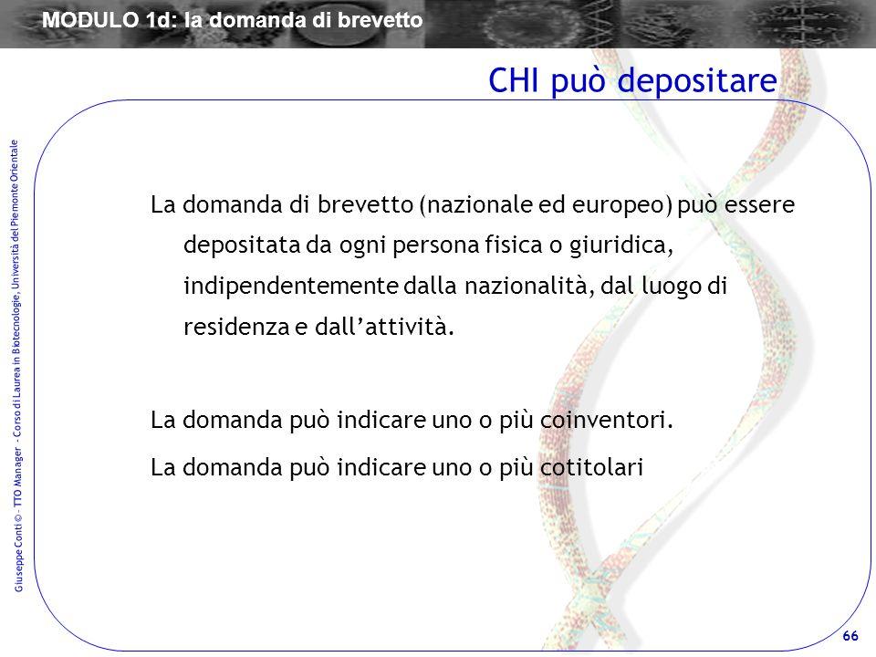 66 Giuseppe Conti © – TTO Manager - Corso di Laurea in Biotecnologie, Università del Piemonte Orientale La domanda di brevetto (nazionale ed europeo)