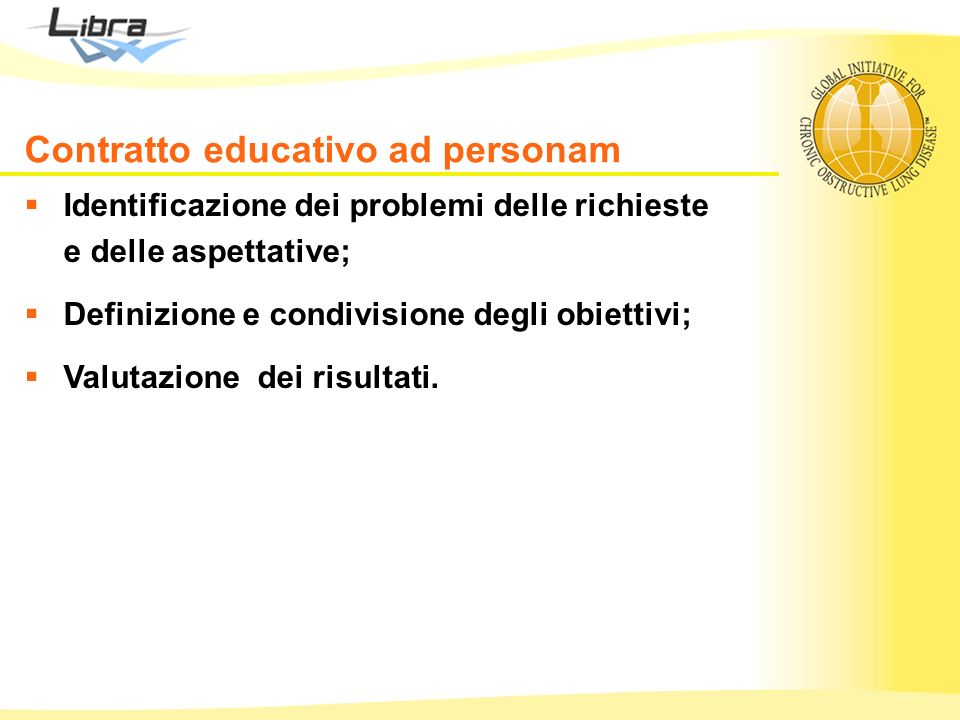 Identificazione dei problemi delle richieste e delle aspettative; Definizione e condivisione degli obiettivi; Valutazione dei risultati. Contratto edu