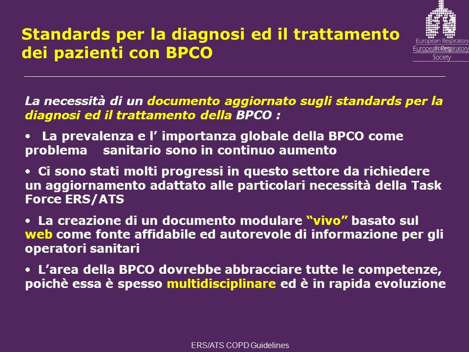 Standards per la diagnosi ed il trattamento dei pazienti con BPCO La necessità di un documento aggiornato sugli standards per la diagnosi ed il tratta