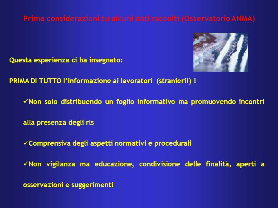 Questa esperienza ci ha insegnato: PRIMA DI TUTTO linformazione ai lavoratori (stranieri!) ! Non solo distribuendo un foglio informativo ma promuovend