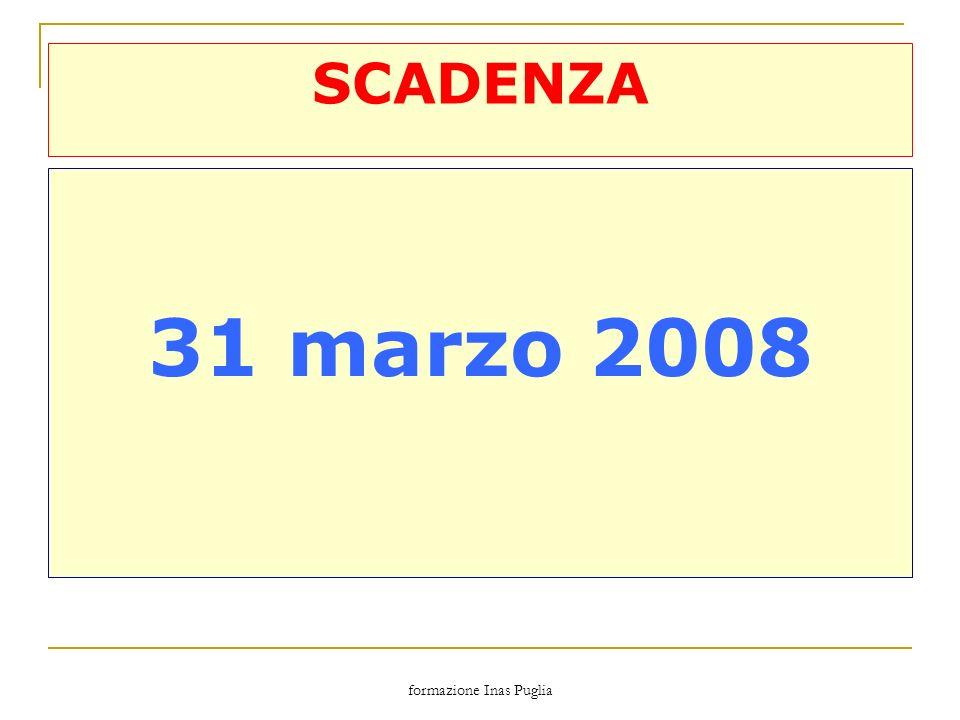 formazione Inas Puglia SCADENZA 31 marzo 2008