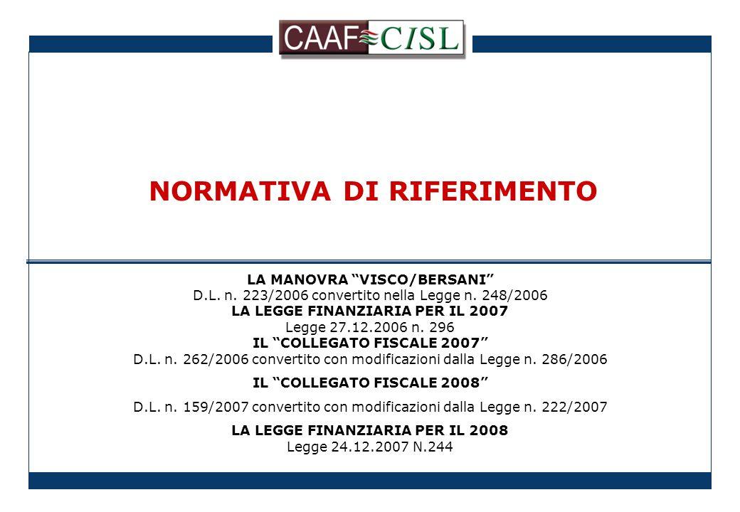 LA MANOVRA VISCO/BERSANI D.L. n. 223/2006 convertito nella Legge n.