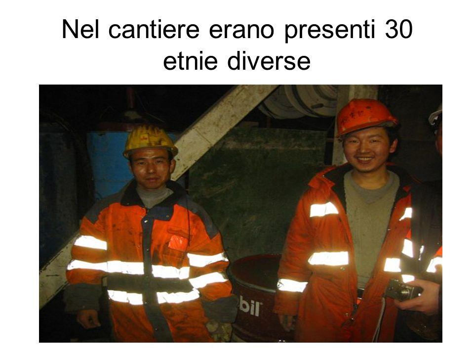 Nel cantiere erano presenti 30 etnie diverse
