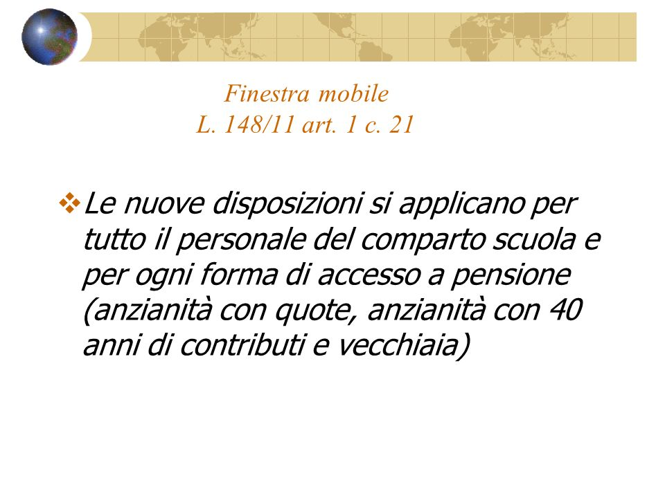 Finestra mobile L.148/11 art. 1 c.