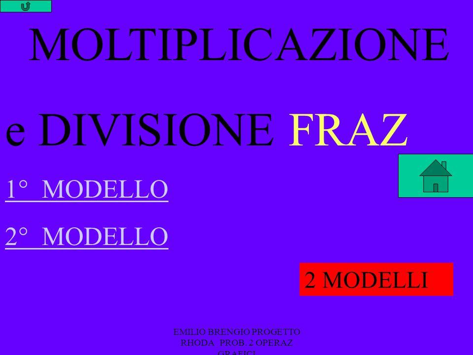 EMILIO BRENGIO PROGETTO RHODA PROB. 2 OPERAZ GRAFICI x 6 y y 7 56 SCATOLE DIVISIONE MOLTIPLICAZ.