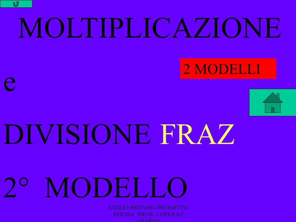 EMILIO BRENGIO PROGETTO RHODA PROB. 2 OPERAZ GRAFICI x y 8 7 Y 56 SCATOLE DIVISIONE MOLTIPLICAZ.