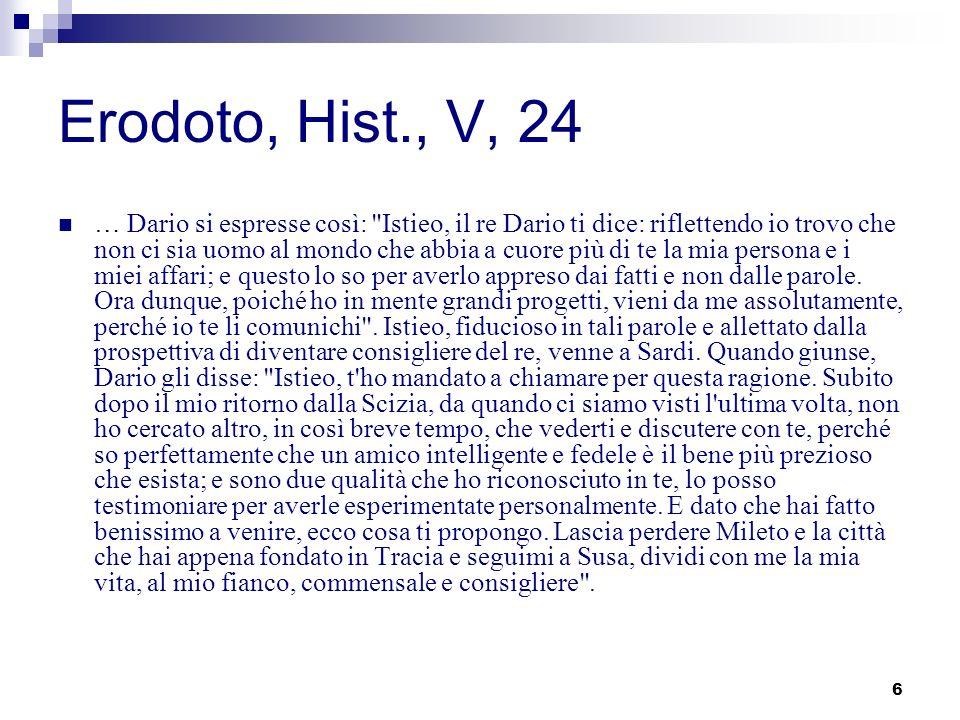 6 Erodoto, Hist., V, 24 … Dario si espresse così: