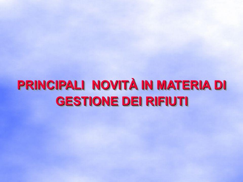 Disciplina nazionale dei rifiuti La disciplina nazionale dei rifiuti era costituita da: decreto legislativo 5 febbraio 1997, n.