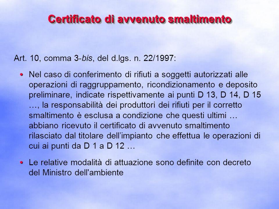 Certificato di avvenuto smaltimento Art.188, comma 4, del d.lgs.