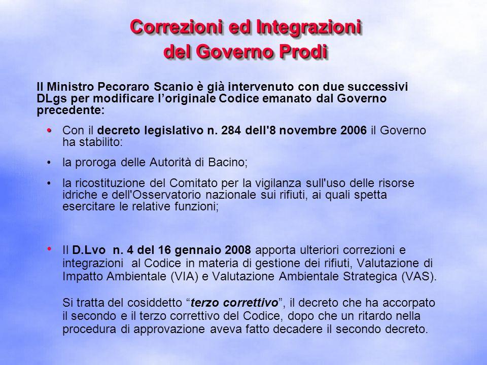 Correzioni ed Integrazioni del Governo Prodi Con la pubblicazione del decreto legislativo n.
