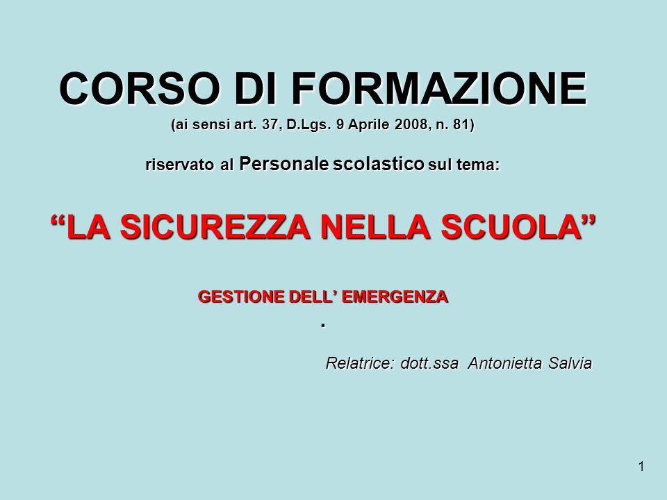 72 SQUADRA DI PRIMO SOCCORSO Composizione – Requisiti - Compiti 3.