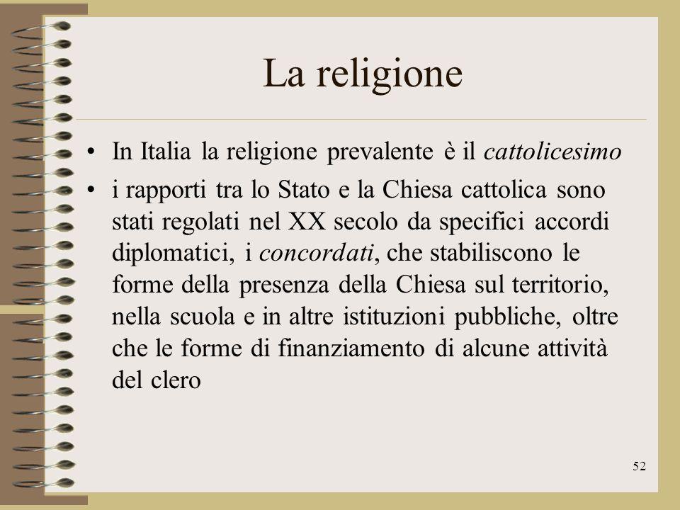 53 La religione Lo stato italiano ha stipulato accordi anche con altre chiese e religioni: con le comunità ebraiche con le chiese protestanti valdese e metodista lo stato riconosce ufficialmente anche i buddisti e gli ortodossi numerosi sono anche i musulmani, soprattutto in Lombardia e Lazio.