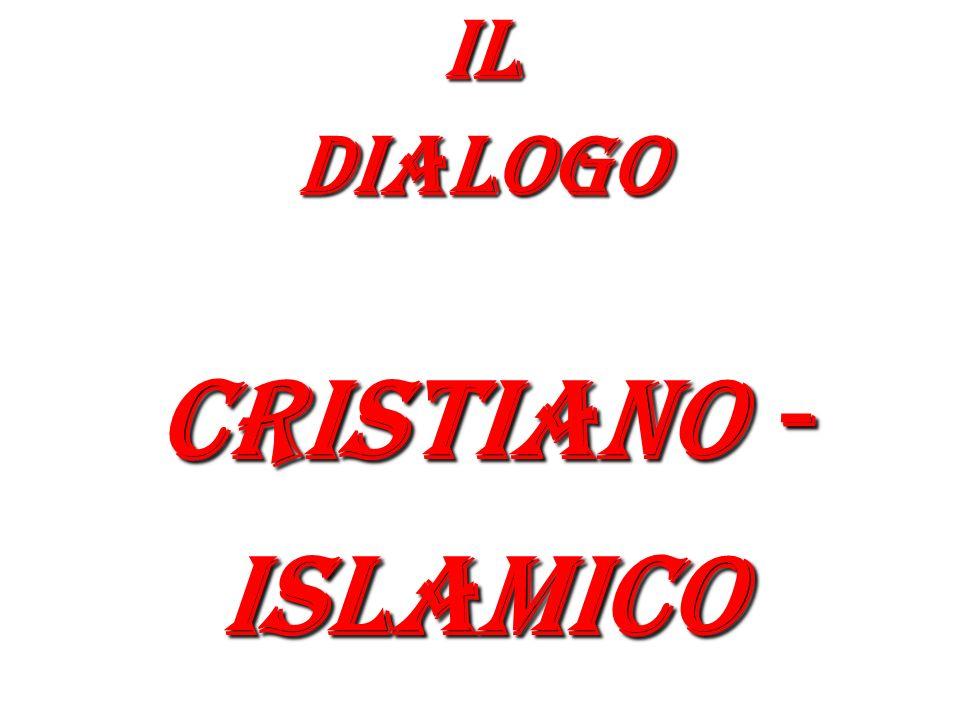 Ildialogo Cristiano - islamico