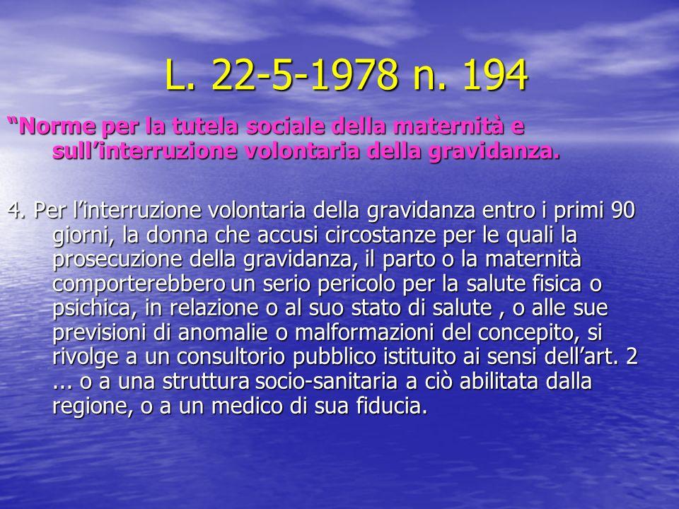 L. 22-5-1978 n. 194 L. 22-5-1978 n.