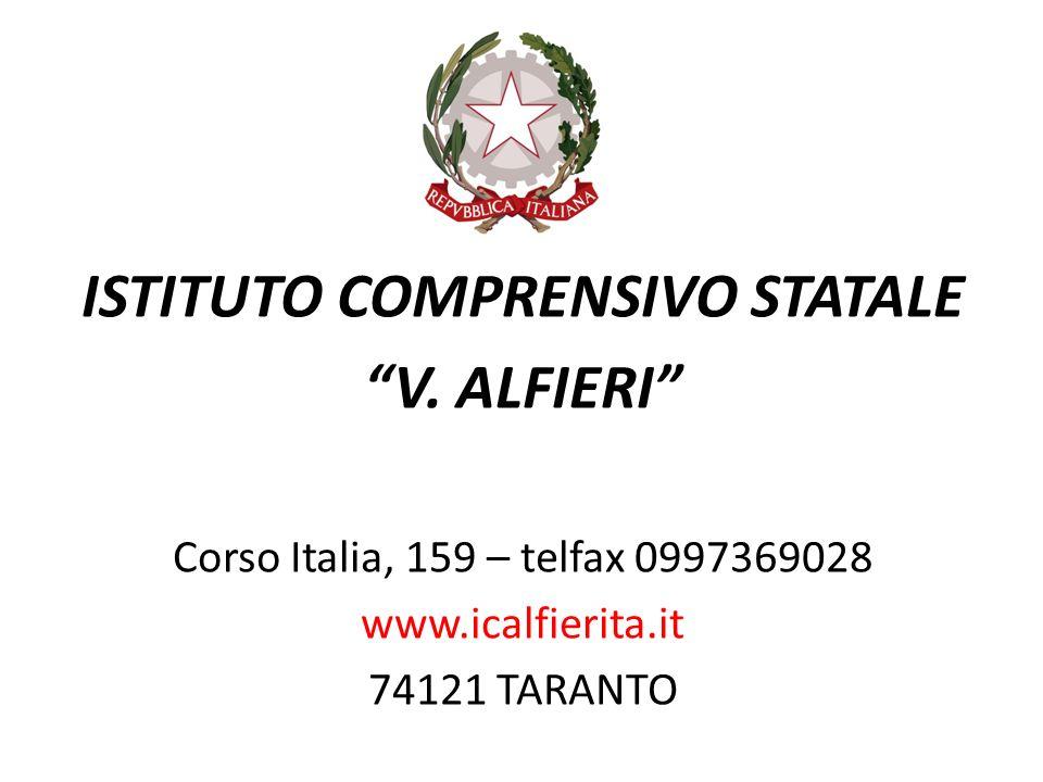 ISTITUTO COMPRENSIVO STATALE V. ALFIERI Corso Italia, 159 – telfax 0997369028 www.icalfierita.it 74121 TARANTO