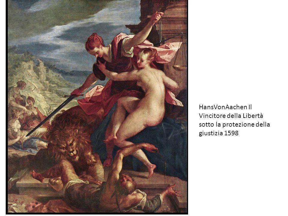 HansVonAachen Il Vincitore della Libertà sotto la protezione della giustizia 1598