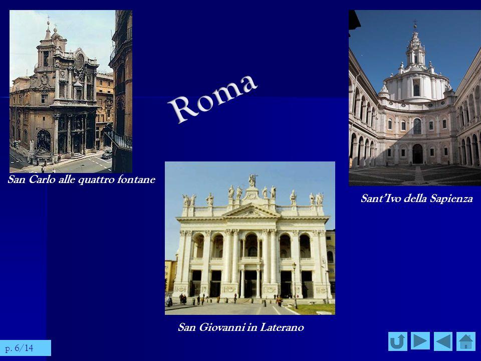San Carlo alle quattro fontane SantIvo della Sapienza San Giovanni in Laterano p. 6/14