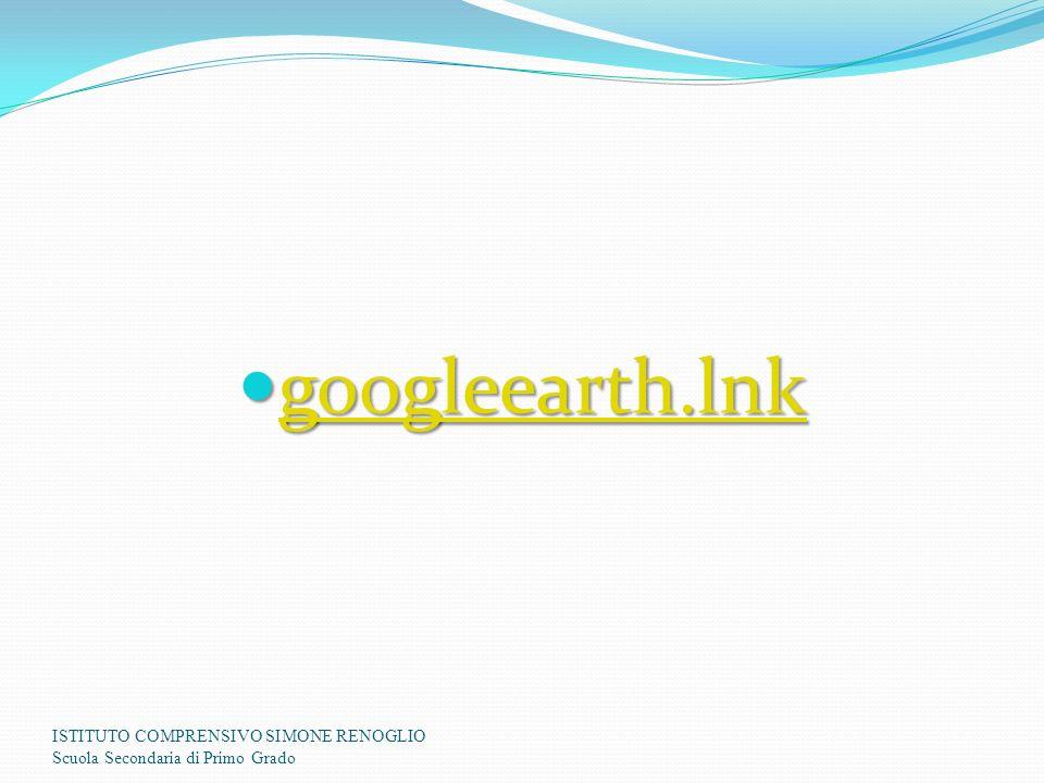 googleearth.lnk googleearth.lnk googleearth.lnk ISTITUTO COMPRENSIVO SIMONE RENOGLIO Scuola Secondaria di Primo Grado