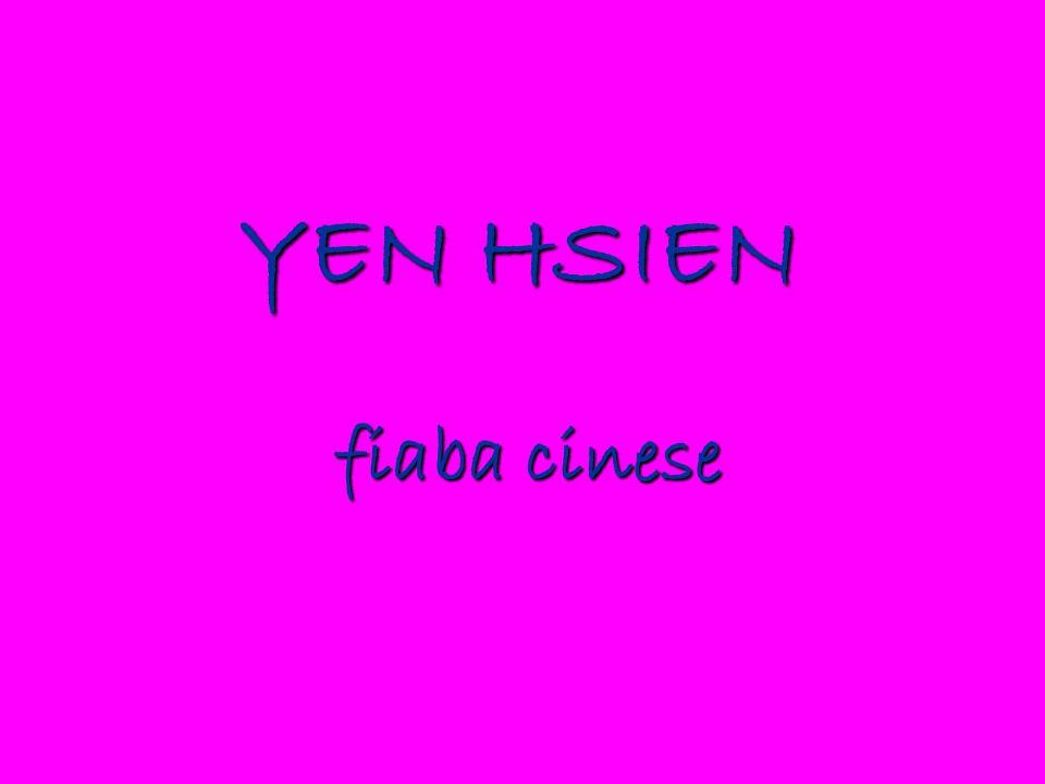YEN HSIEN fiaba cinese YEN HSIEN fiaba cinese