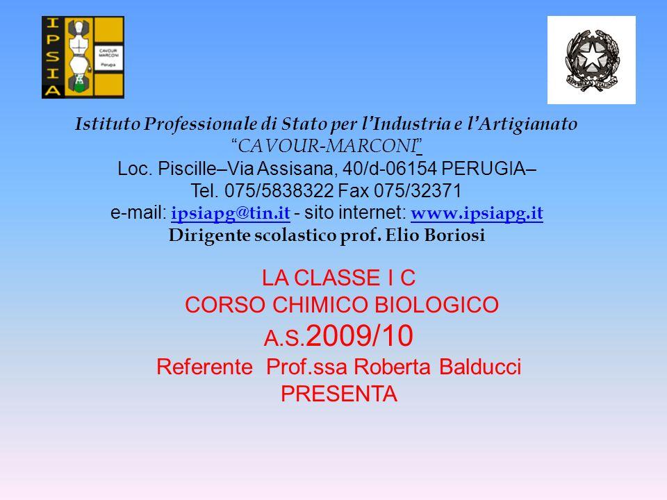 Istituto Professionale di Stato per l Industria e l Artigianato CAVOUR-MARCONI Loc. Piscille–Via Assisana, 40/d-06154 PERUGIA– Tel. 075/5838322 Fax 07