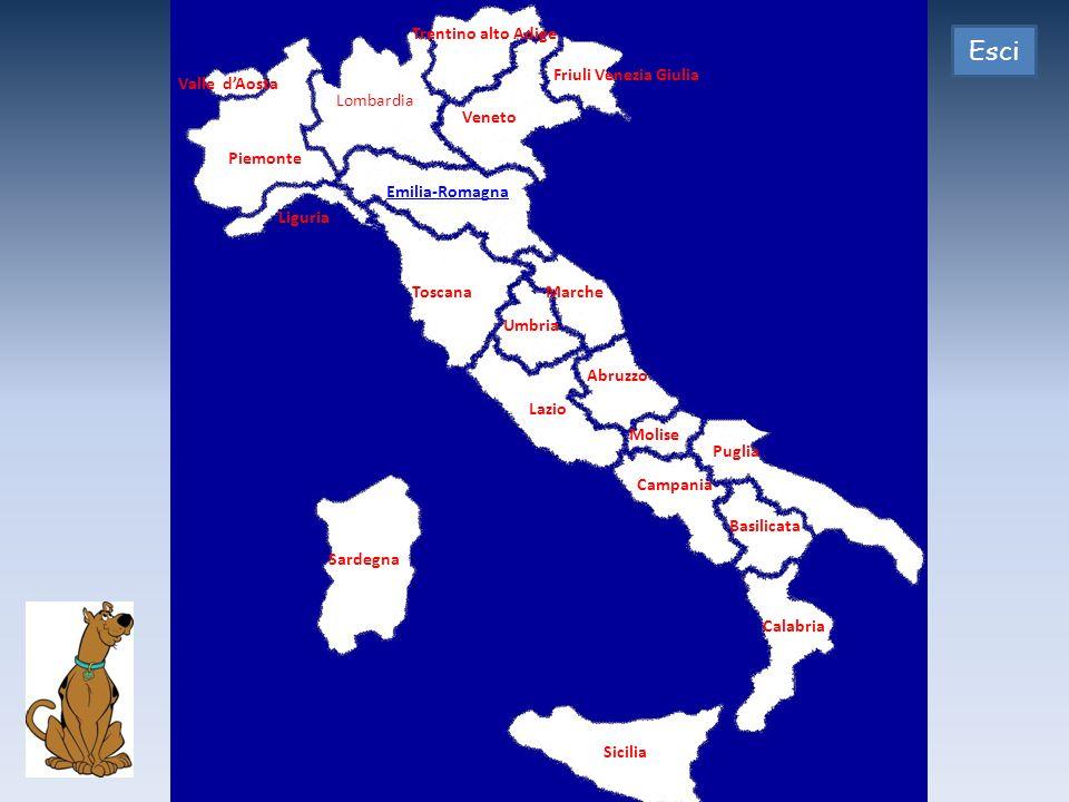 Piemonte Emilia-Romagna Liguria Toscana Veneto Valle dAosta Lombardia Trentino alto Adige Friuli Venezia Giulia Umbria Marche Lazio Abruzzo Molise Puglia Campania Basilicata Calabria Sicilia Sardegna Esci
